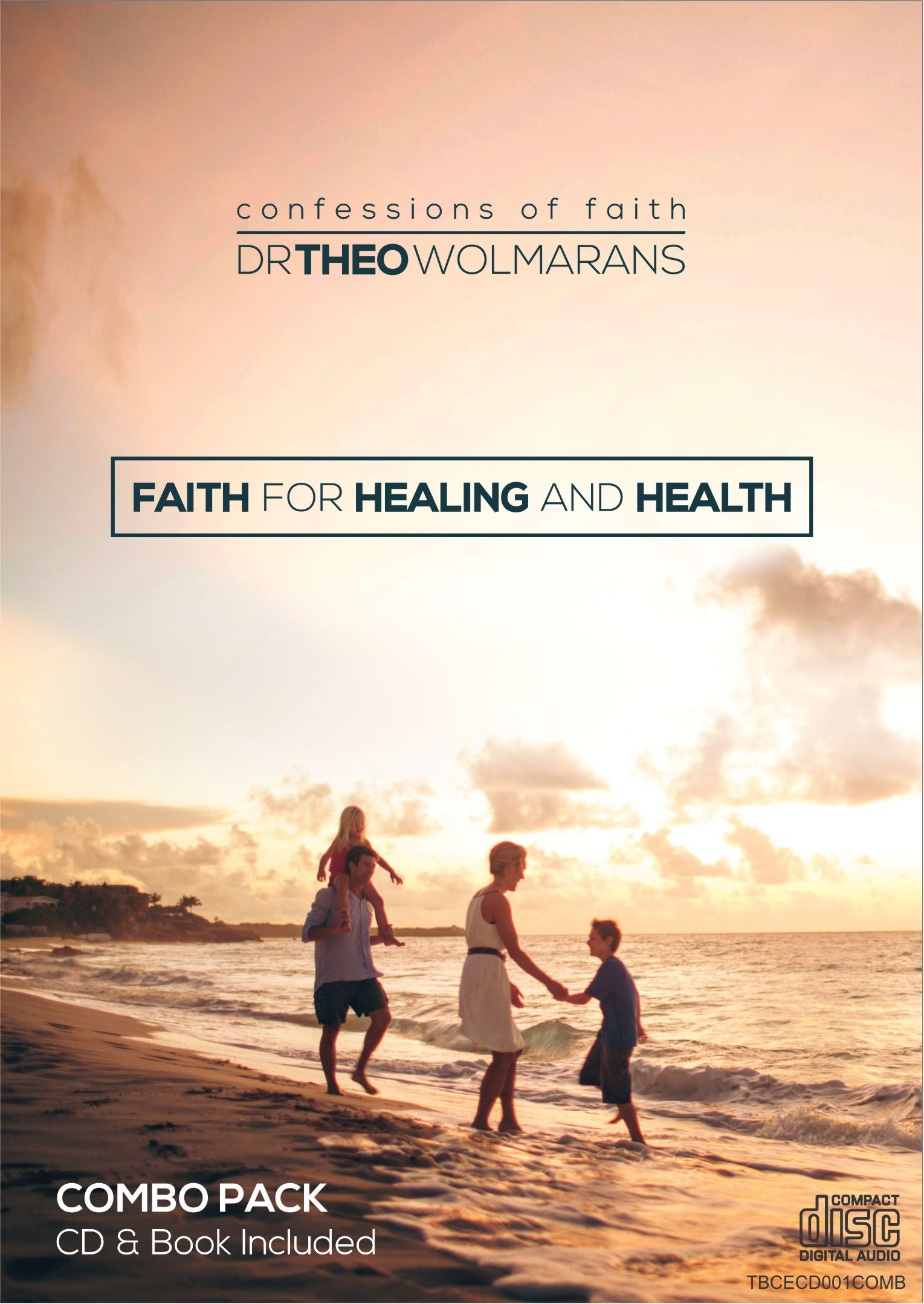 Faith for Healing and Health Combo cover – May 2015