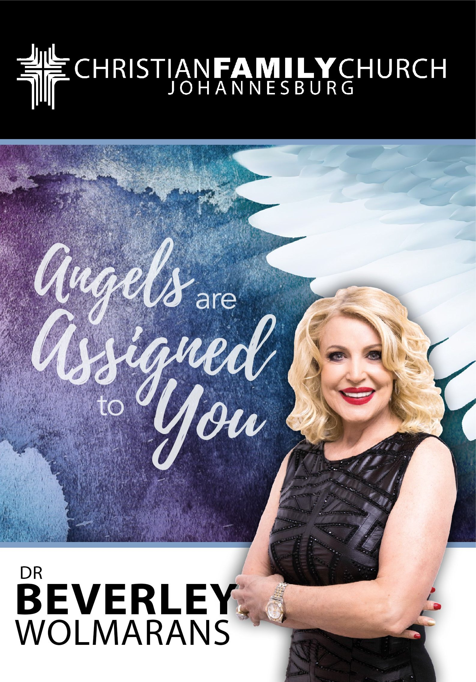 DR BEVERLEY WOLMARANS -ANGELS ARE ASSIGNED TO YOU CD/MP3
