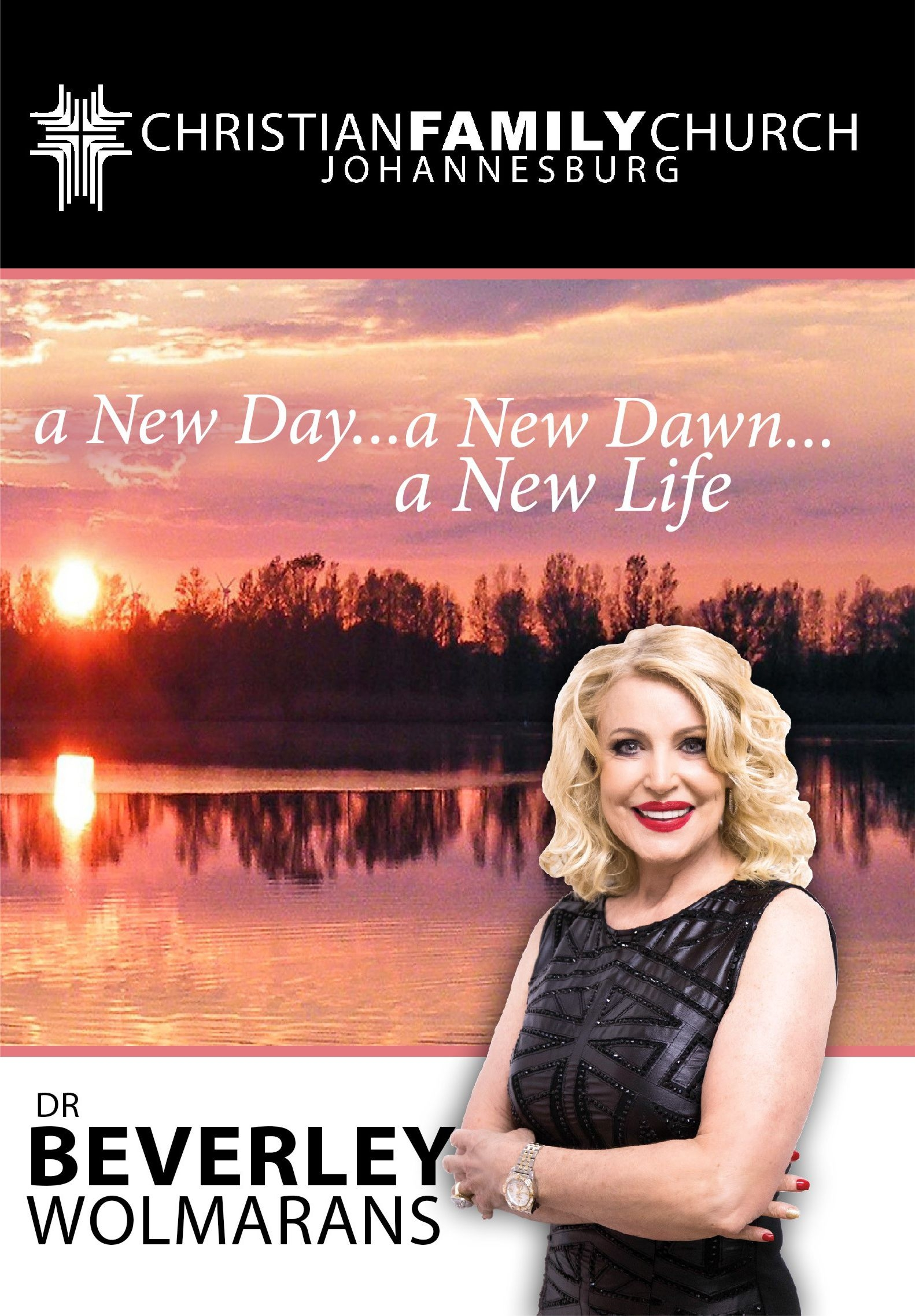 DR BEVERLEY WOLMARANS -A NEW DAY,A NEW DAWN,A NEW LIFE CD