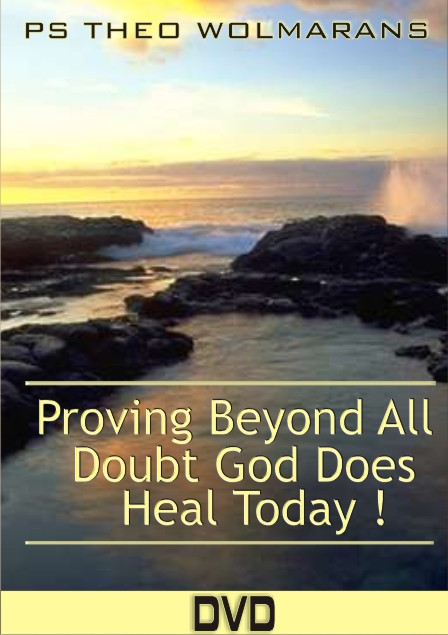 Proving Beyond All Doubt that God Does Heal Today 1