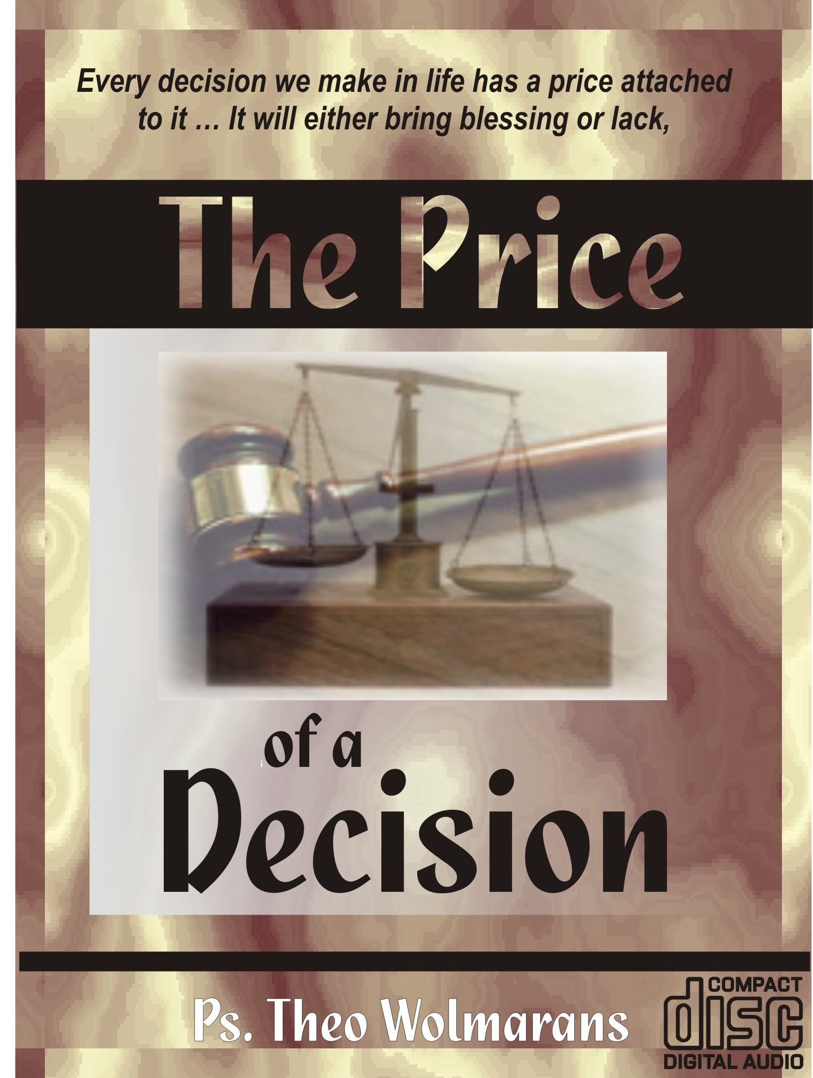 The Price of a Decision (San Antonio) 1