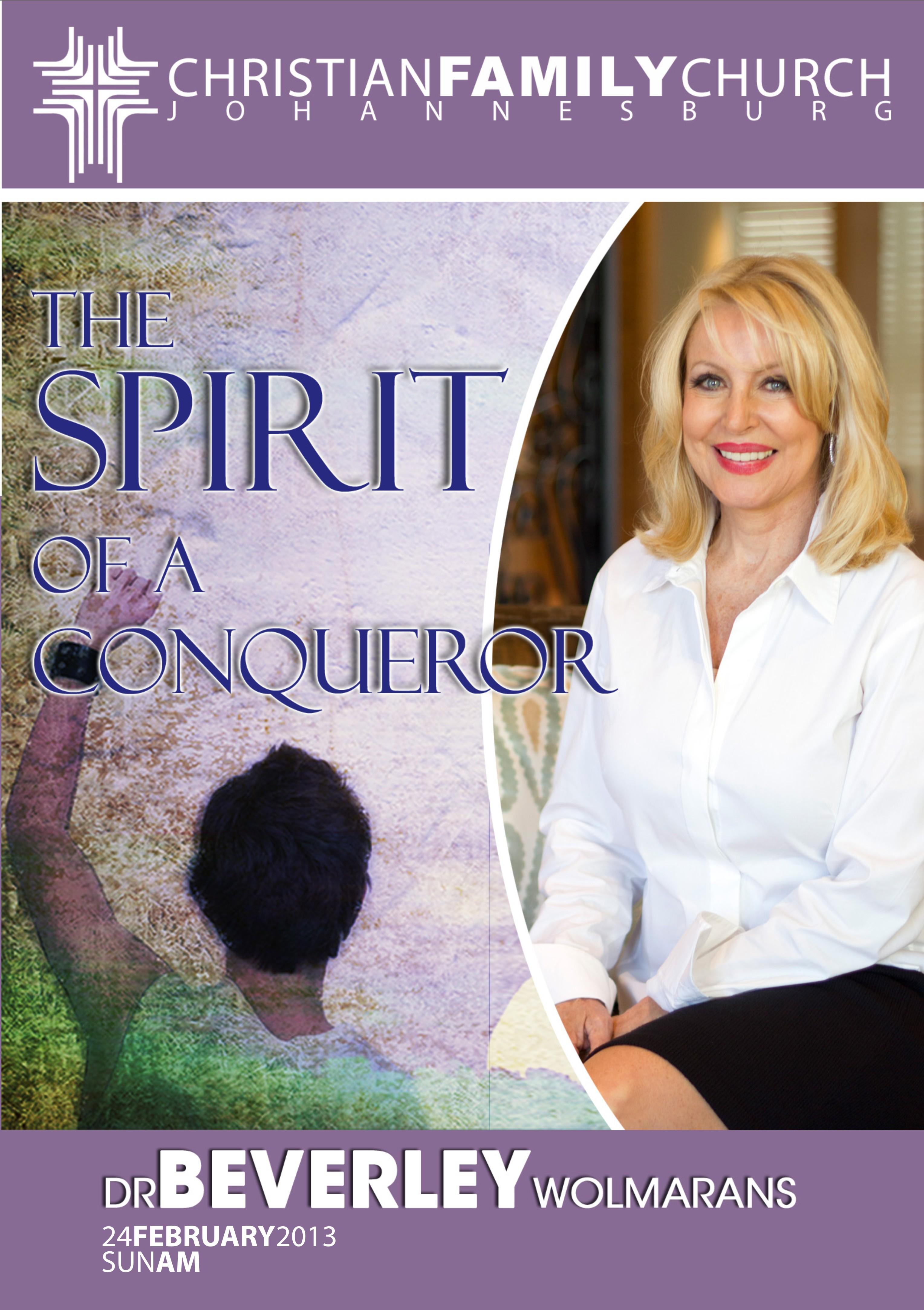 The spirit of a conquerer  1