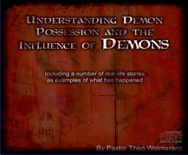Understanding Demon Possession 1