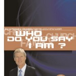 Who Do You Say I Am? 1
