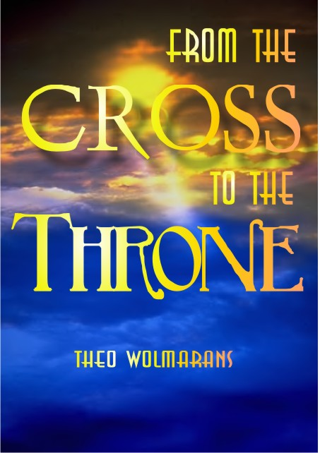 From the Cross to the Throne 1