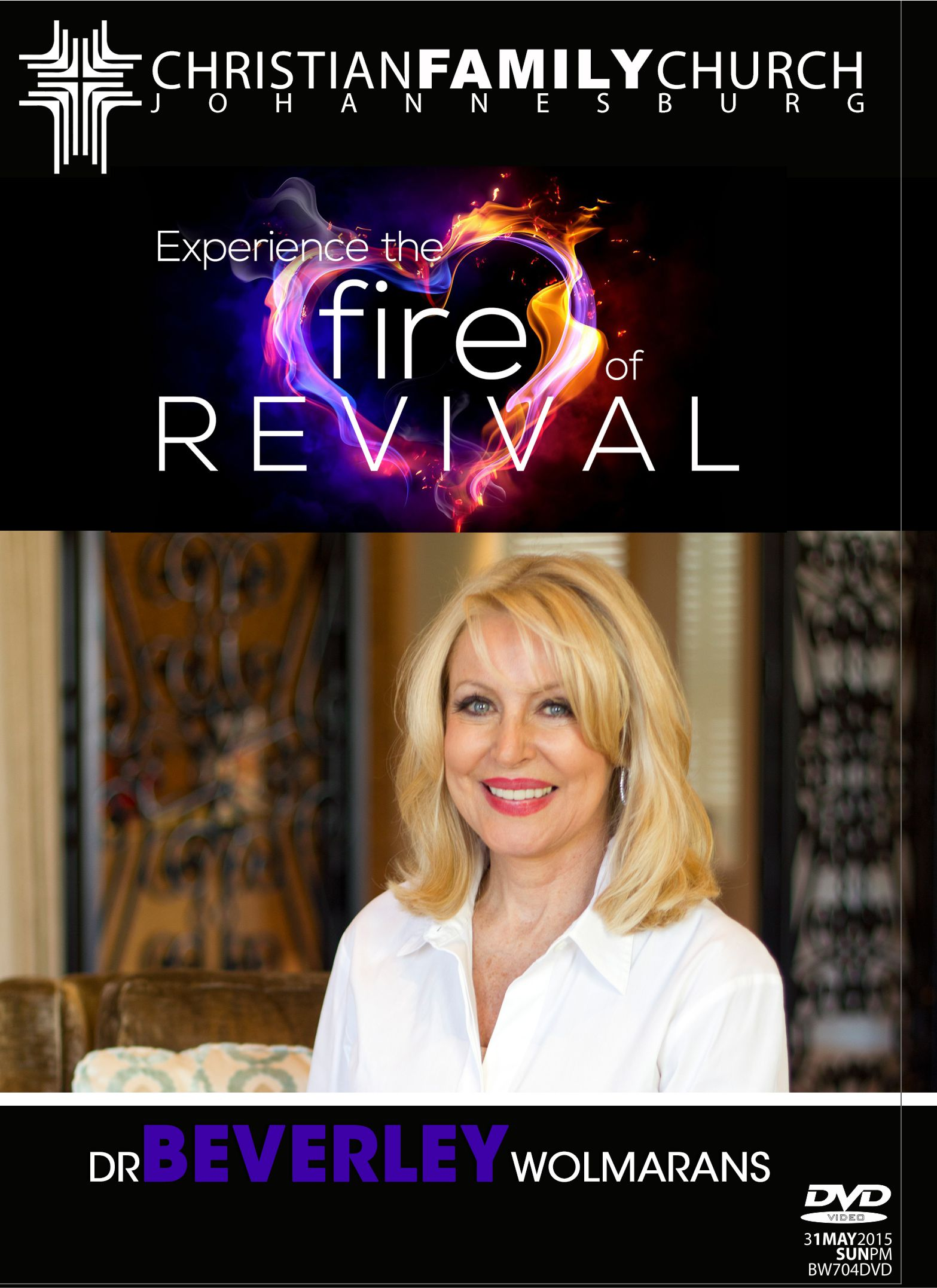 Experience the Fire of Revival – May2015