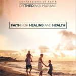 Faith for Healing and Health Combo cover - May 2015
