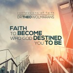 Faith to Become Who God Destined You to Be DVD Cover for Combo - May 2015