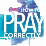 how-to-pray-correctly