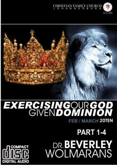 Exercising Our God Given Dominion