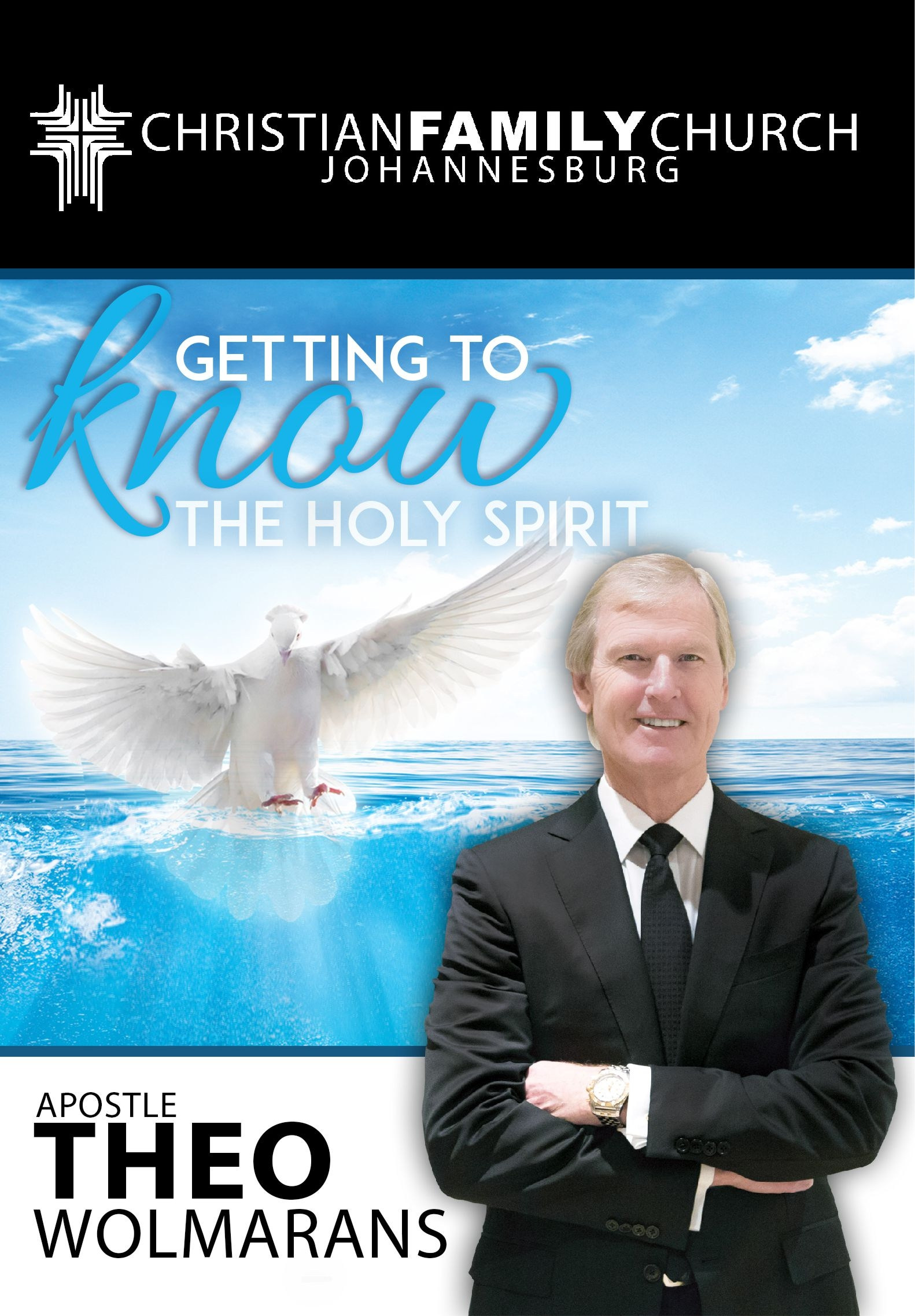 DR THEO WOLMARANS – GETTING TO KNOW THE HOLY SPIRIT – CDSET