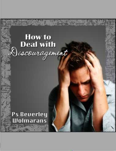 How to Deal with Discouragement