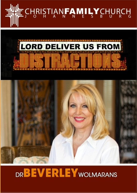 Lord deliver us from distraction