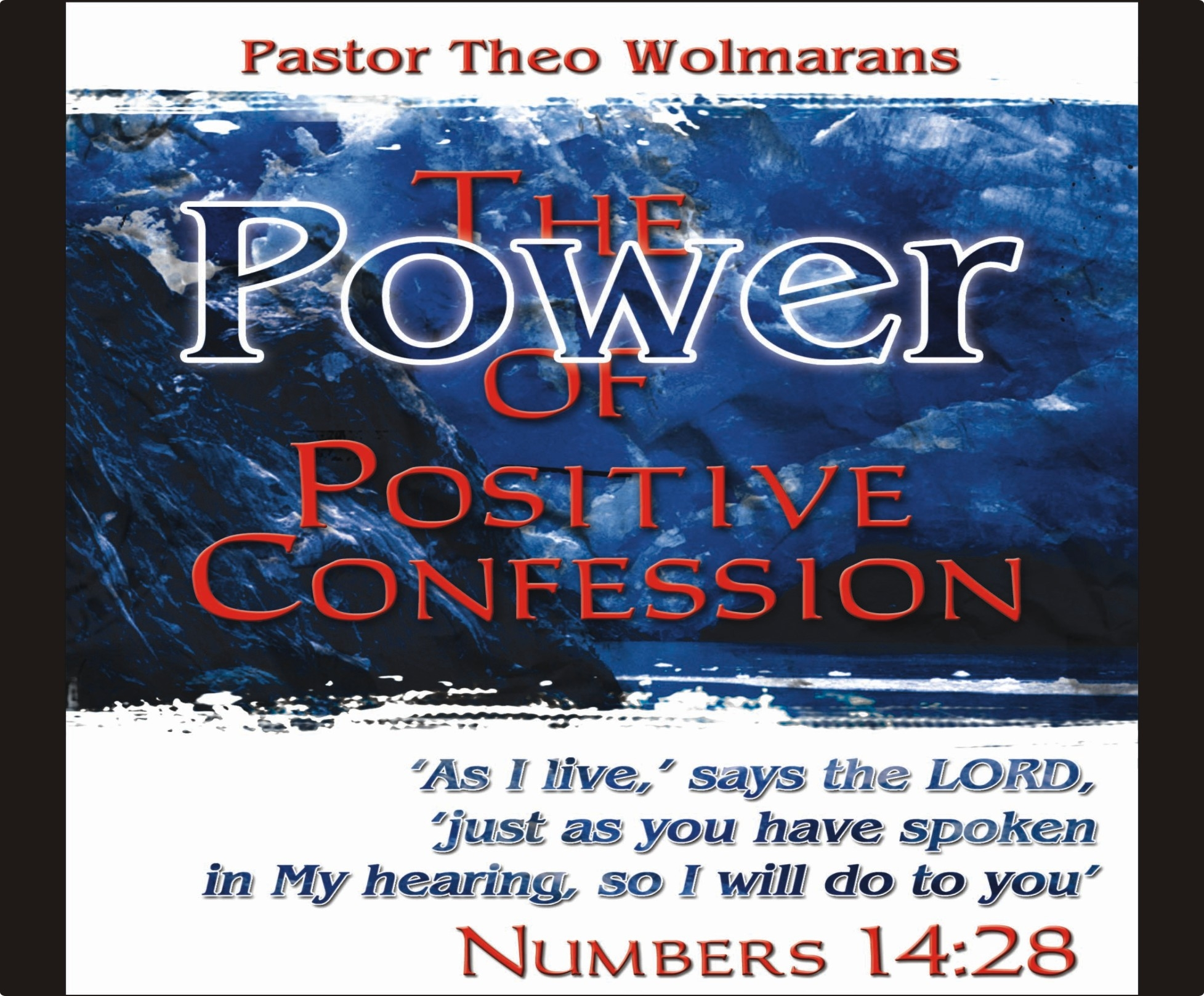 The Power of Positive Confession (San Antonio)