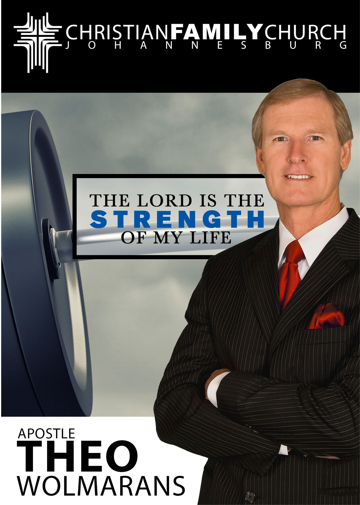 Dr Theo Wolmarans – The Lord Is The Strength of My Life