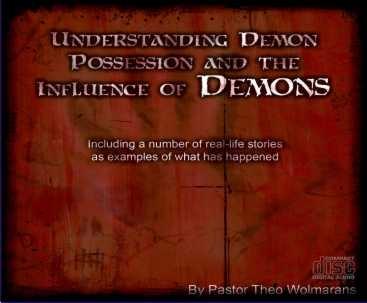 Understanding Demon Possession