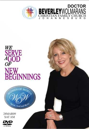 WOW: We serve a God of new Beginnings