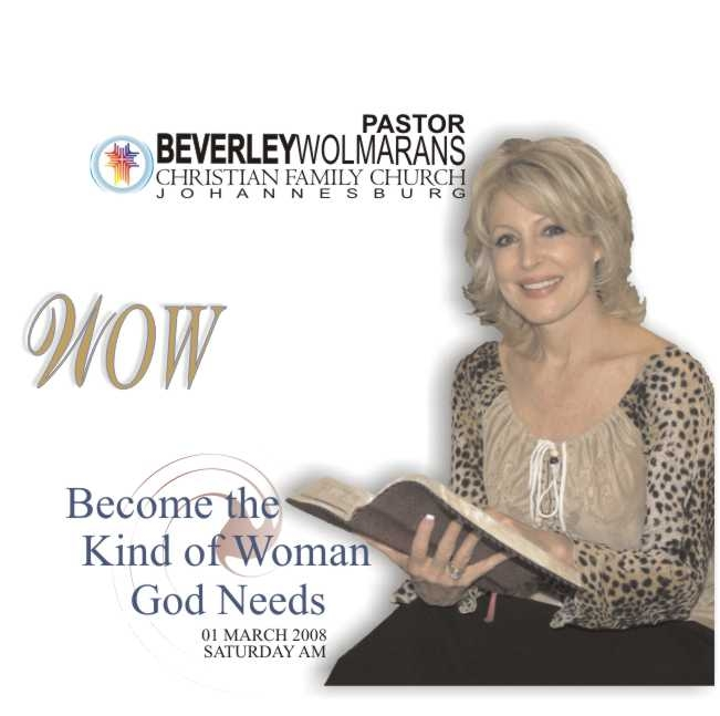 WOW: Become the kind of woman God needs