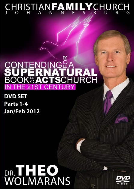 Contending for a Supernatural Book of Acts Church in the 21st Century