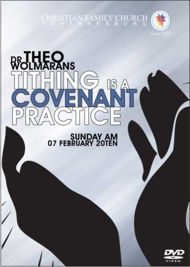 Tithing Is A Covenant Practice